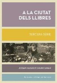 A La Ciutat Dels Llibres - Josep Massot I Muntaner