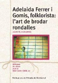 ADELAIDA FERRE I GOMIS, FOLKLORISTA