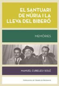 El santuari de nuria i la lleva del bibero - Manuel Cubeles I Sole