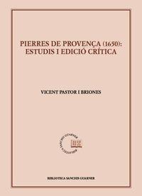 PIERRES DE PROVENÇA (1650) - ESTUDI I EDICIO CRITICA