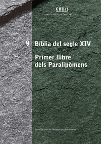 BIBLIA DEL SEGLE XIV - PRIMER LLIBRE DELS PARALIPOMENS