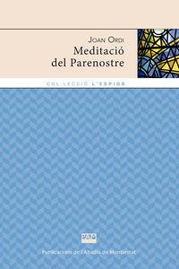 MEDITACIO DEL PARENOSTRE