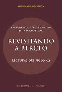 REVISITANDO A BERCEO - LECTURAS DEL SIGLO XXI