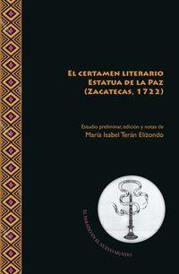 CERTAMEN LITERARIO ESTATUA DE LA PAZ (ZACATECAS, 1722) , EL
