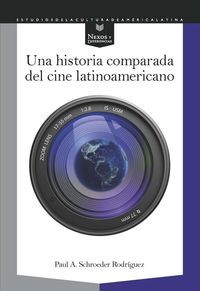 HISTORIA COMPARADA DEL CINE LATINOAMERICANO, UNA