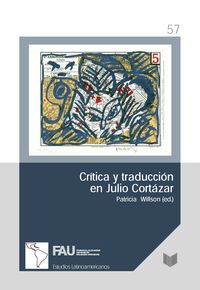 CRITICA Y TRADUCCION EN JULIO CORTAZAR