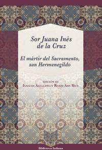 MARTIR DEL SACRAMENTO, SAN HERMENEGILDO, EL