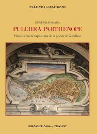 PULCHRA PARTHENOPE - HACIA LA FACETA NAPOLITANA DE LA POESIA DE GARCILASO