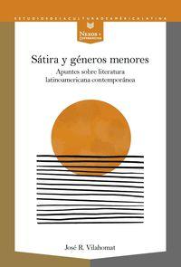 SATIRA Y GENEROS MENORES - APUNTES SOBRE LITERATURA LATINOAMERICANA CONTEMPORANEA
