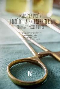 INSTRUMENTACION QUIRURGICA EN ENFERMERIA - TECNICAS Y PROCEDIMIENTOS