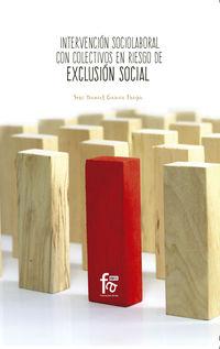 INTERVENCION SOCIOLABORAL CON COLECTIVOS EN RIESGO DE EXCLUSION SOCIAL