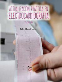 (3 Ed) Actualizacion Practica En Electrocardiografia - Felix Plaza Moreno