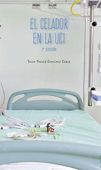 El (2 ed) celador en la uci - Juan Gimenez Cases