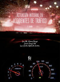 (3 ED) ACTUACION INTEGRAL EN ACCIDENTES DE TRAFICO