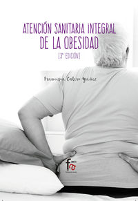 (3 Ed) Atencion Sanitaria De La Obesidad - Francisca Calero Yañes