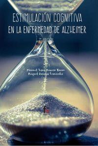 (2 ED) ESTIMULACION COGNITIVA EN LA ENFERMEDAD DE ALZHEIMER