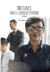 100 Claves Para Un Liderazgo Femenino Eficiente 2 Edicion - Sara Manjarin Andres