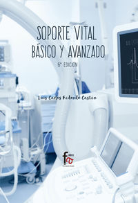 (6 ED) SOPORTE VITAL BASICO Y AVANZADO