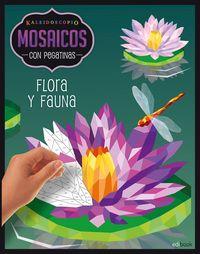KALEIDOSCOPIO - MOSAICOS CON PEGATINAS - FLORA Y FAUNA