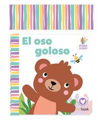 OSO GOLOSO, EL - APRENDER JUGANDO - LIBRO BAÑO