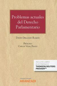Problemas Actuales Del Derecho Parlamentario (duo) - David Delgado Ramos