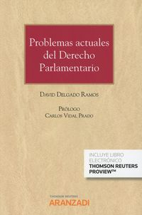 PROBLEMAS ACTUALES DEL DERECHO PARLAMENTARIO (DUO)