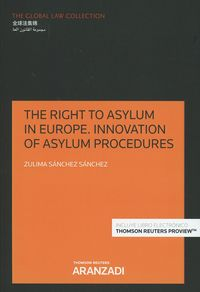 RIGHT TO ASYLUM IN EUROPE, THE - INNOVATION OF ASYLUM PROCEDURES (DUO)