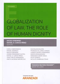 GLOBALIZATION OF LAW - THE ROLE OF HUMAN DIGNITY (DUO)