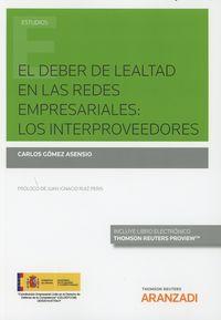 DEBER DE LEALTAD EN LAS REDES EMPRESARIALES: LOS INTERPROVEEDORES, EL (DUO)