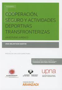 COOPERACION, SEGURO Y ACTIVIDADES DEPORTIVAS TRANSFRONTERIZAS (DUO)