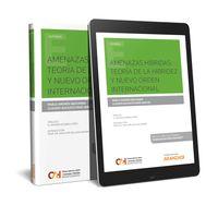 AMENAZAS HIBRIDAS: TEORIA DE LA HIBRIDEZ Y NUEVO ORDEN INTERNACIONAL (DUO)