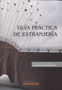 Guia Practica De Extranjeria (duo) - Aa. Vv.