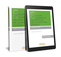EXCLUSION DE LA GUARDIA CIVIL DEL ARTICULO 8 DE LA CONSTITUCION ESPAÑOLA, LA (DUO)