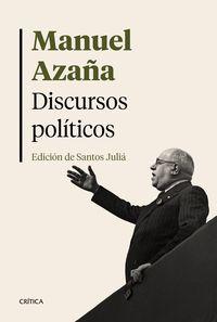 Discursos Politicos (edicion De Santos Julia) - Manuel Azaña