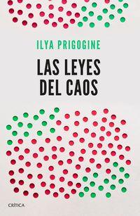 Las leyes del caos - Ilya Prigogine
