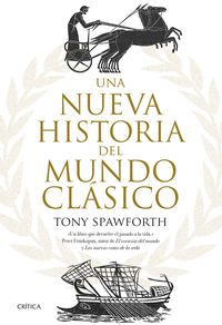 Una nueva historia del mundo clasico - Tony Spawforth