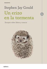 Erizo En La Tormenta, Un - Ensayos Sobre Libros Y Ciencia - Stephen Jay Gould