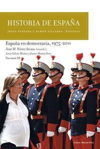 HISTORIA DE ESPAÑA 10 - ESPAÑA EN DEMOCRACIA, 1975-2011