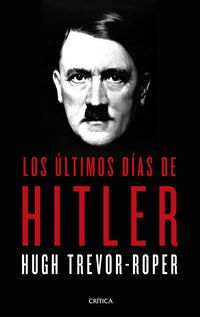 ULTIMOS DIAS DE HITLER, LOS