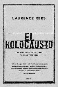 HOLOCAUSTO, EL - LAS VOCES DE LAS VICTIMAS Y DE LOS VERDUGOS