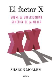 factor x, el - sobre la superioridad genetica de la mujer - Sharon Moalem