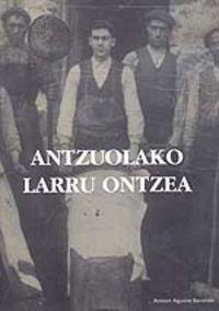 ANTZUOLAKO LARRU ONTZEA