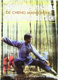INSTRUCCIONES AVANZADAS DE CHENG MAN-CHING PARA LA FORMA DEL TAI-CHI