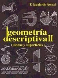 Geometria Descriptiva Ii - Lineas Y Superficies - F. Izquierdo Asensi