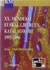 (iii) Xx. Mendeko Euskal Liburuen Katalogoa (1995-1996) - Joan Mari Torrealdai