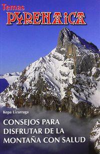 Consejos Para Disfrutar De La Montaña - Kepa Lizarraga