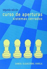 CURSO DE APERTURAS - SISTEMAS CERRADOS