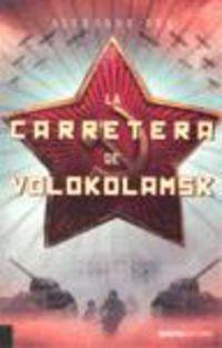 La carretera de volokolamsk - Aleksandr Bek
