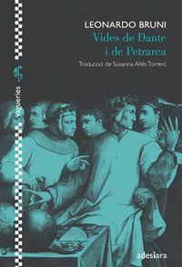 Vides De Dante I De Petrarca - Leonardo Bruni