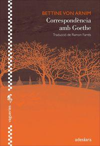Correspondencia Amb Goethe - Bettine Von Arnim